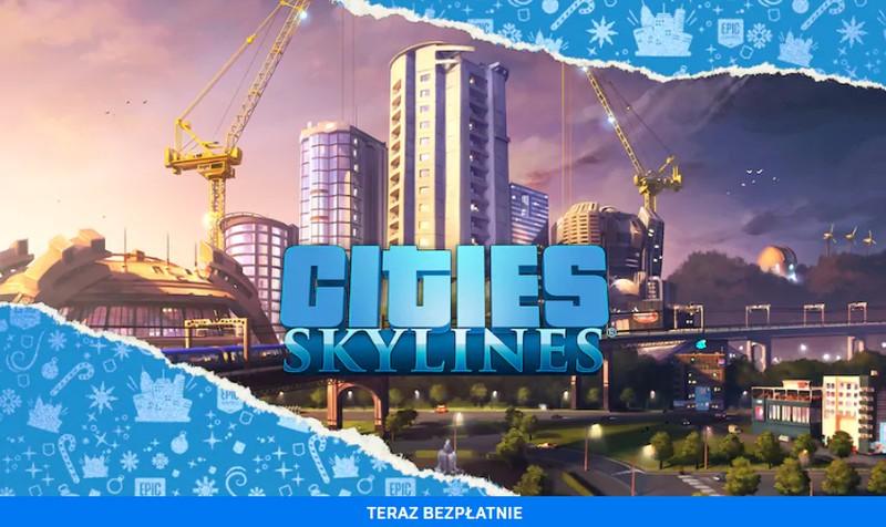 Cities: Skylines za darmo. To najlepszy city builder od lat
