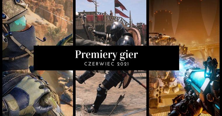 Najciekawsze premiery gier – czerwiec 2021 - Lenovo Gaming