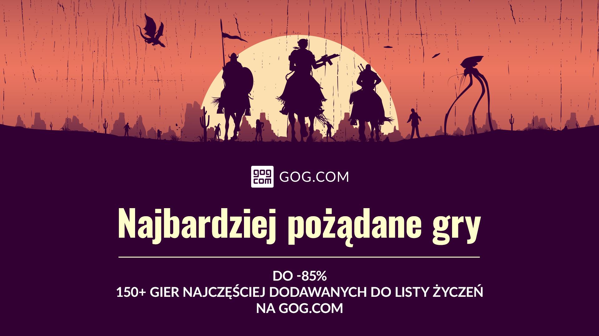 GOG.com przecenił najbardziej pożądane gry!